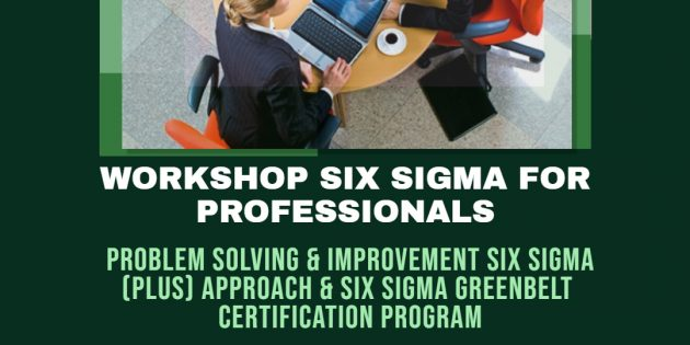 Six Sigma (Plus) & PROGRAM SERTIFIKASI SIX SIGMA GREENBELT