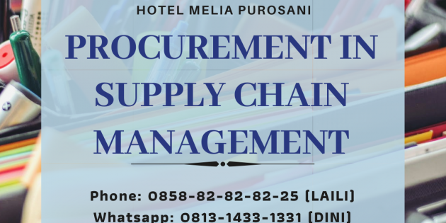 Procurement in Supply Chain Management – PASTI JALAN