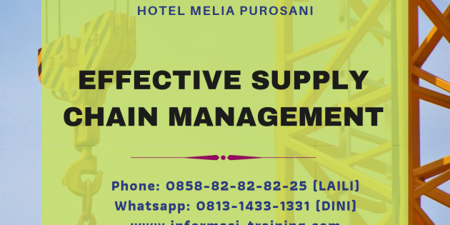 Effective Supply Chain Management – PASTI JALAN